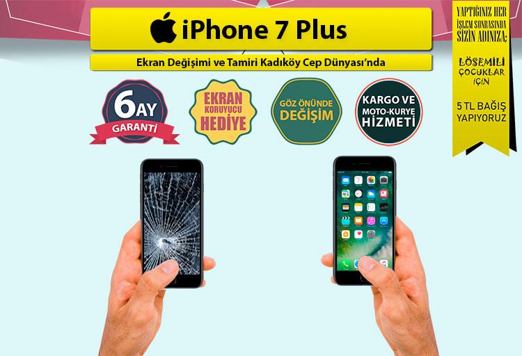 iphone 7 plus ekran değişimi fiyatı ve ekran tamiri kadıköy cep dünyası