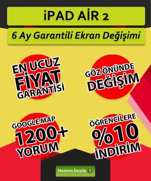 ipad air 2 ekran değişimi fiyatı