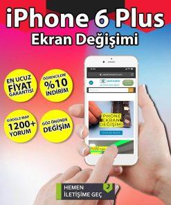 iphone 6 plus ekran değişimi fiyatı ne kadar